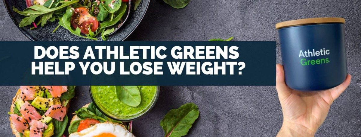 Does Athletic Greens Help You Lose Weight
