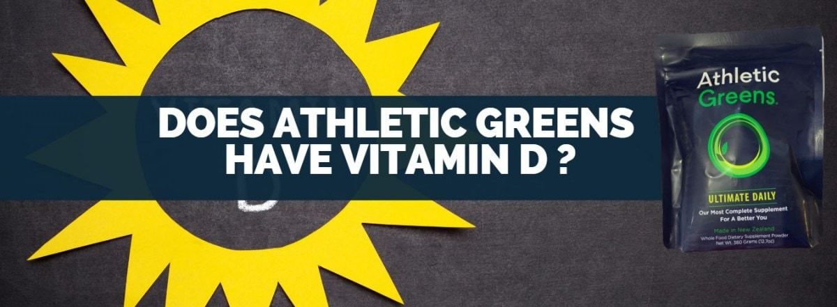 does athletic greens have vitamin D