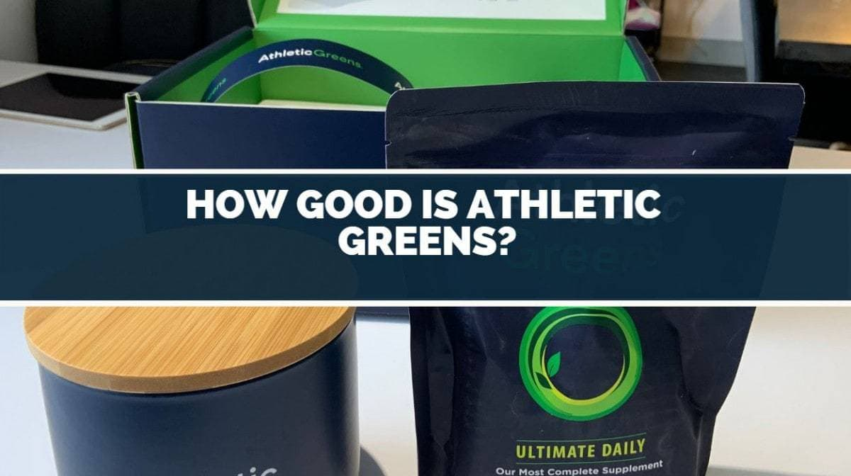 how good is athletic greens