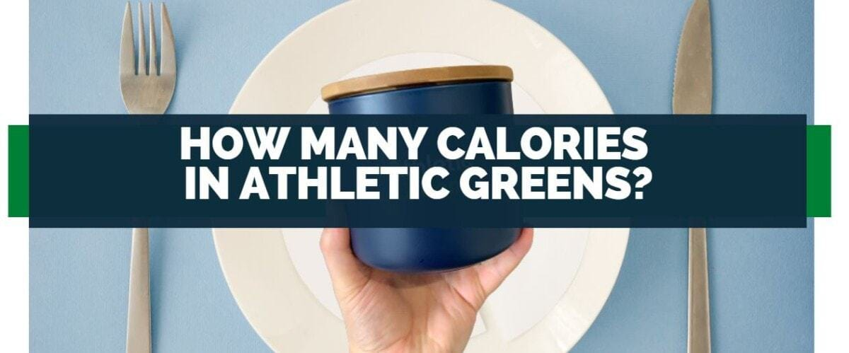 how many calories are in athletic greens