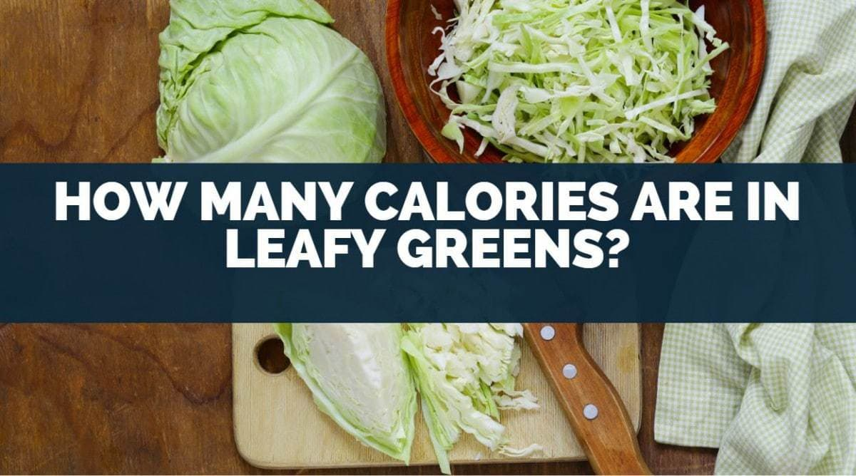 how many calories are in leafy greens