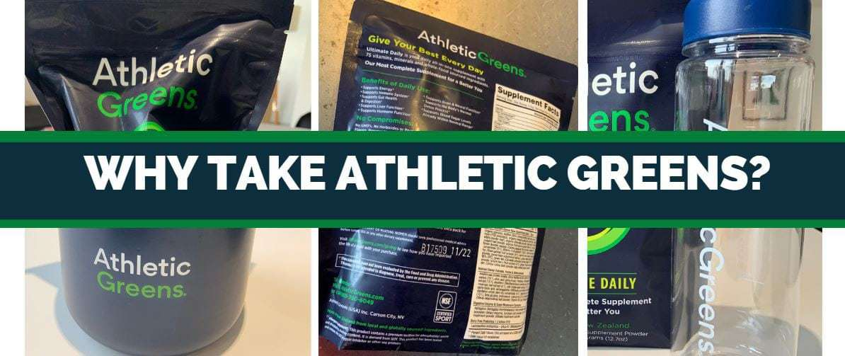 why take athletic greens